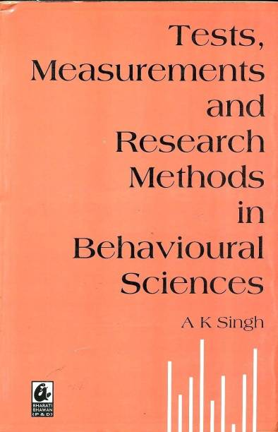 Tests, Measurements and Research Methods in Behavioural Sciences