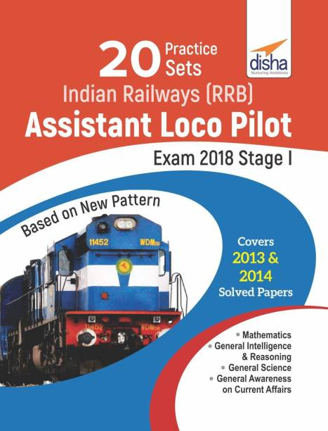 20 Practice Sets for Indian Railways (Rrb) Assistant Loco Pilot Exam 2018 Stage I