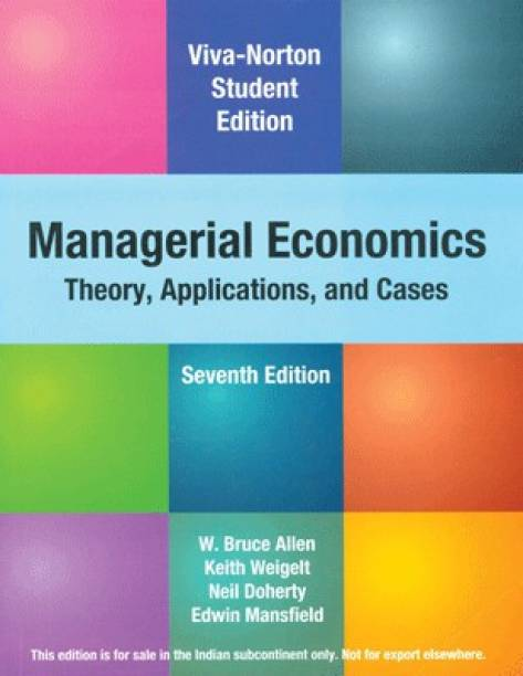 Managerial Economics: Thoery, Applications, and Cases