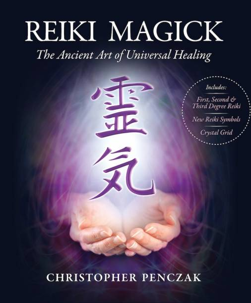 Reiki Magick - The Ancient art of universal healing