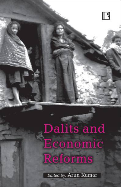 Dalits and Economic Reforms