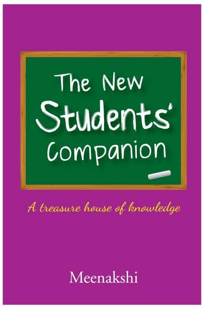 The New Students' Companion - A Treasure House of Knowledge