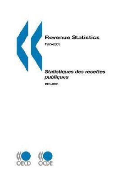 Revenue Statistics 1965-2005 - 2006 Edition
