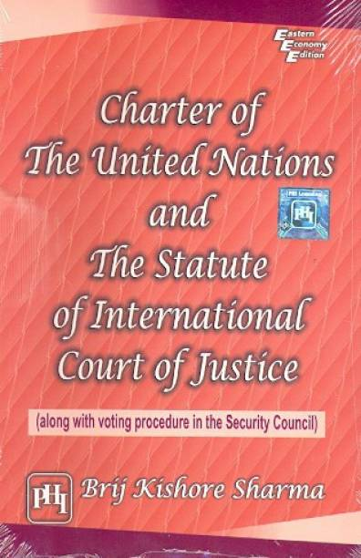 Charter of the United Nations and the Statute of International Court of Justice