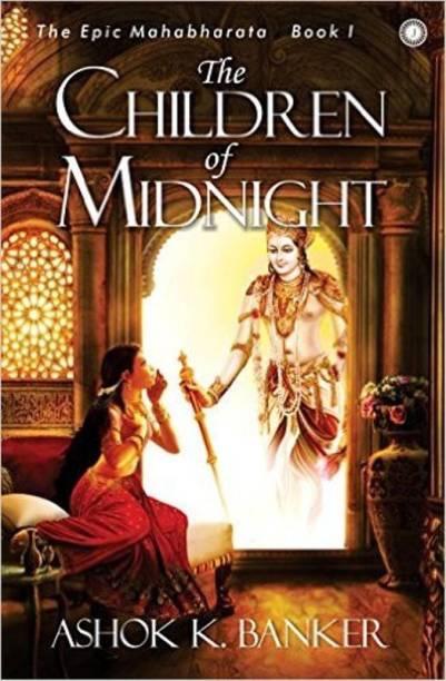 The Epic Mahabharata - Book 1 - The Children of Midnight
