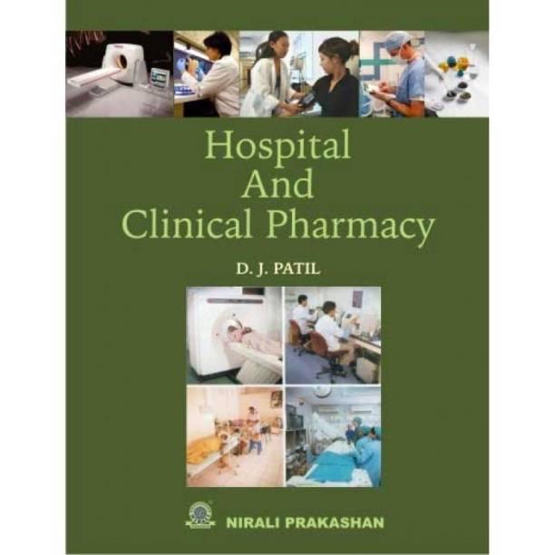 Hospital & Clinical Pharmacy Tenth Edition