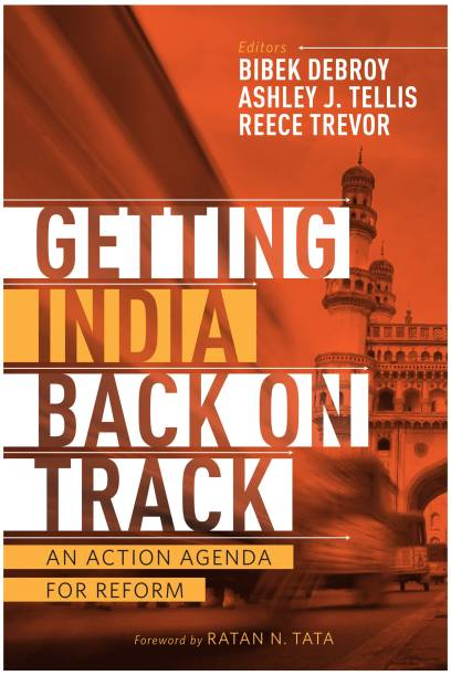 Getting India Back on Track - An Action Agenda for Reform