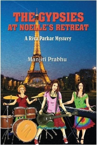 The Gypsies at Noelle's Retreat - A Riva Parkar Mystery