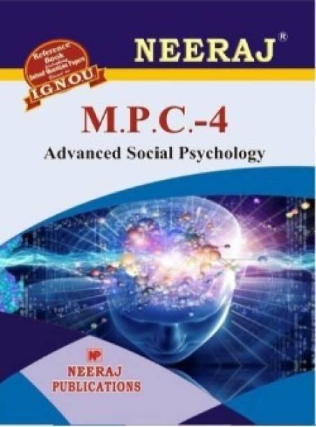 MPC4-Advanced Social Psychology-IGNOU Help Book Guide For MPC4 ( English Medium | Neeraj Publications )