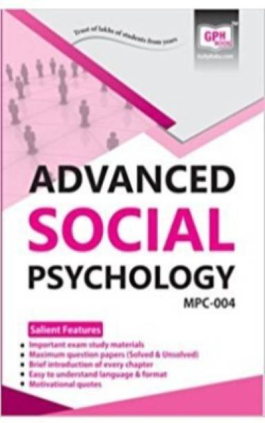 MPC4-Advanced Social Psychology-IGNOU Help Book Guide For MPC4 ( English Medium | GPH Publications )