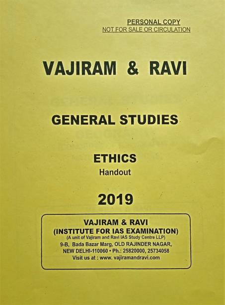 Vajiram & Ravi - General Studies - Ethics (Handout) Manikant Section- 2019 Printed Notes (Yellow Books)