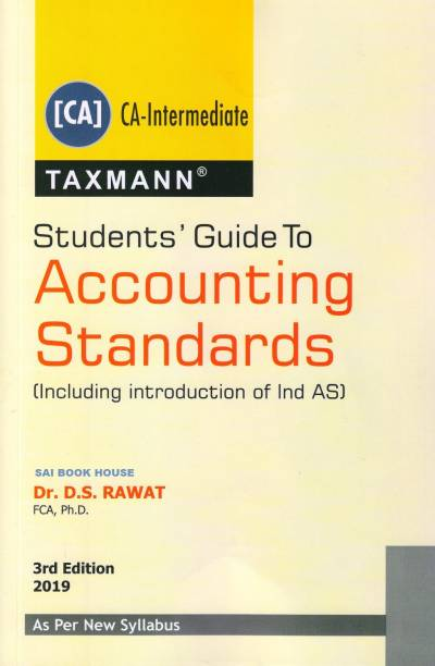 Students Guide to Accounting Standards (Including Introduction of Ind AS) (OldSyllabus) CA Inter