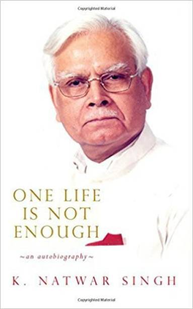 One Life is not Enough - An Autobiography
