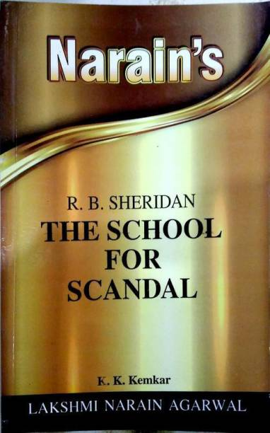 The School For Scandal - R.B. Sheridan (Text, Notes And Summary In Hindi)