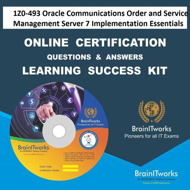 SAPSMART 1Z0-493 Oracle Communications Order and Service Management Server 7 Implementation Essentials Online Certification Learning Made Easy