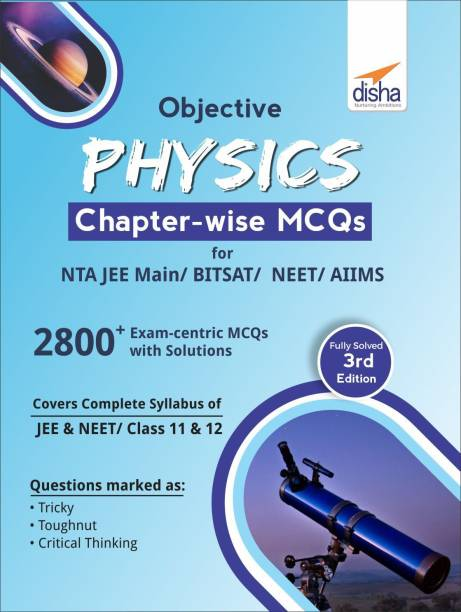 Objective Physics Chapter-Wise MCQS for Nta Jee Main/ Bitsat/ Neet/ Aiims