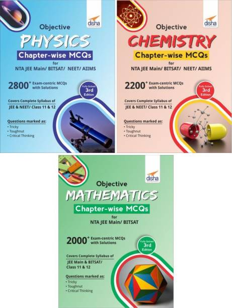 Objective Physics, Chemistry & Mathematics Chapter-wise MCQs for NTA JEE Main/ BITSAT 3rd Edition