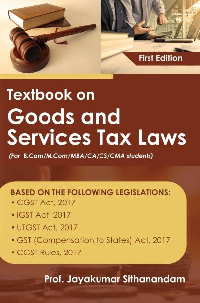 Textbook on Goods and Services Tax Laws