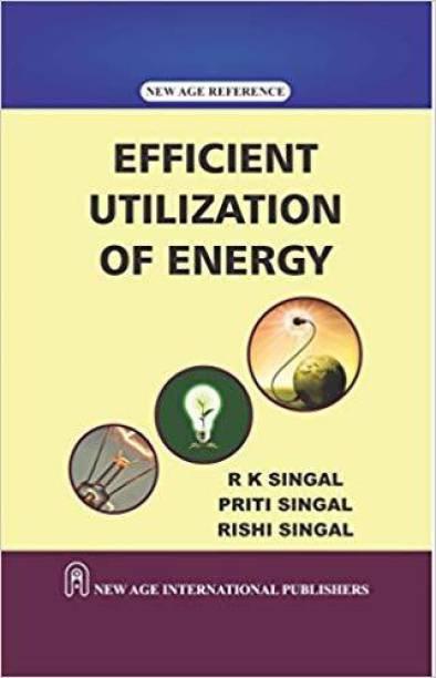 Efficient Utilization of Energy
