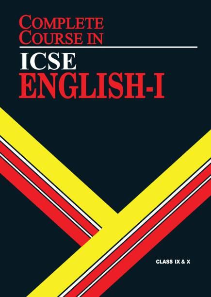 Complete Course English 1: ICSE Class 9 & 10