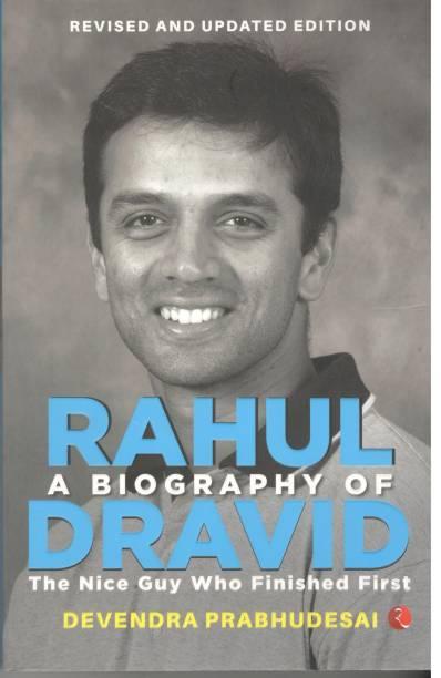 A Biography of Rahul Dravid
