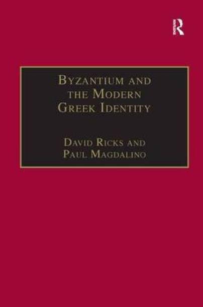 Byzantium and the Modern Greek Identity
