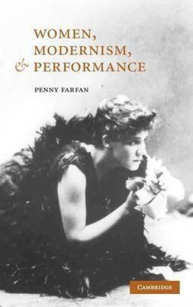 Women, Modernism, and Performance