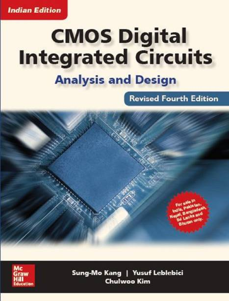 CMOS Digital Integrated Circuits, Analysis and Design