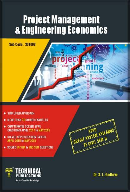 Project Management and Engineering Economics for SPPU (CREDIT SYSTEM SYLLABUS TE CIVIL SEM-II)