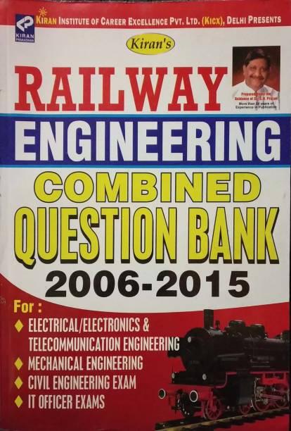 Kiran Railway Engineering Combined Question Bank 2006-2015 New Editon