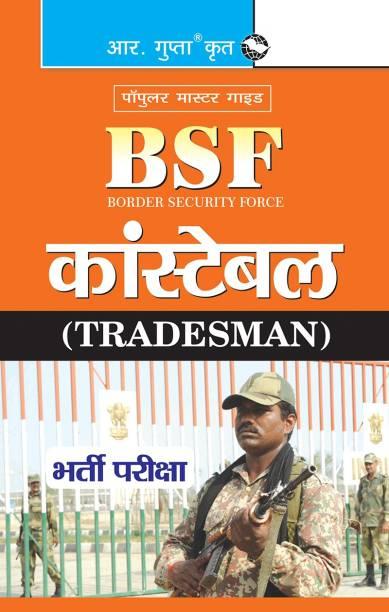 BSF: Constable (Tradesman) Exam Guide - BSF Constable (Tradesman) Exam Guide 2021 Edition