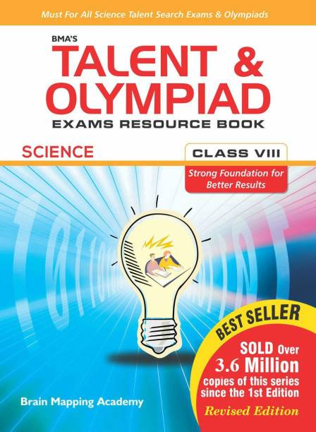 BMA's Talent and Olympiad Science Exams Resource Book for Class -8 1 Edition