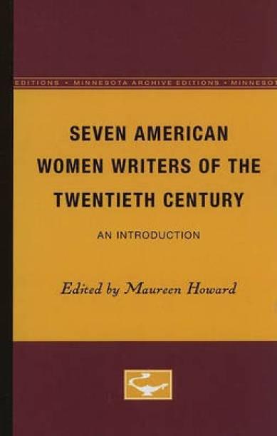 Seven American Women Writers of the Twentieth Century