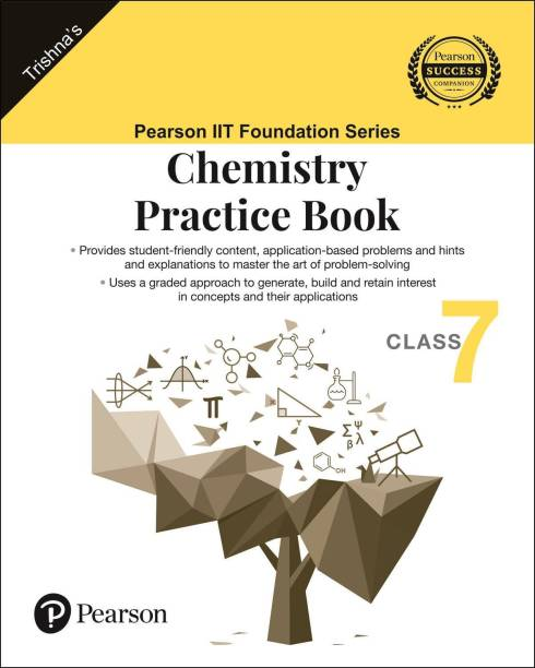 IIT Foundation Series | Chemistry Practice Book | Class 7