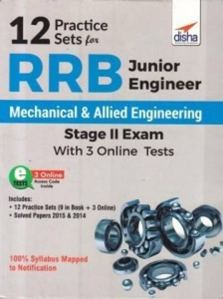 12 Practice Sets for RRB Junior Engineer Mechanical & Allied Engineering Stage II Exam with 3 Online Tests