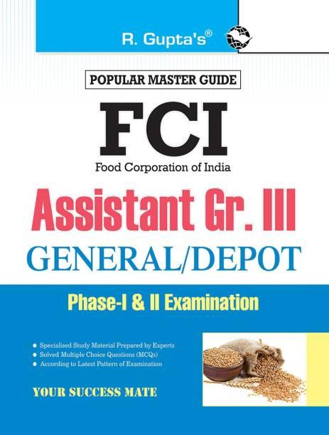 Fci Assistant Grade III (General/Depot) Phase-I & II Recruitment Exam Guid