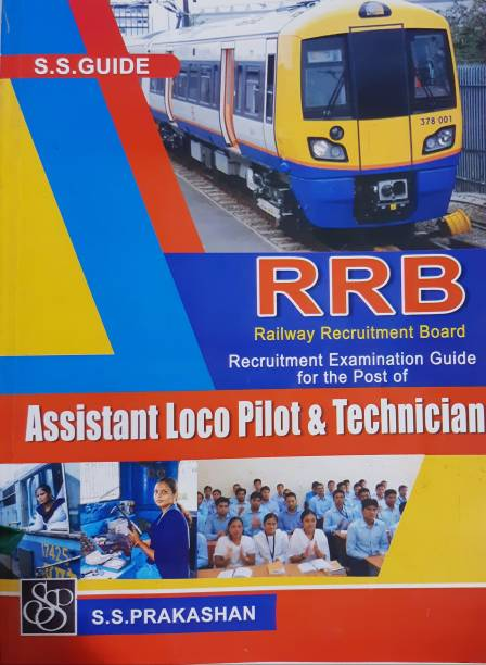 Railway Recruitment Board (RRB) Guide For The Post Of Assistant Loco Pilot And Technician