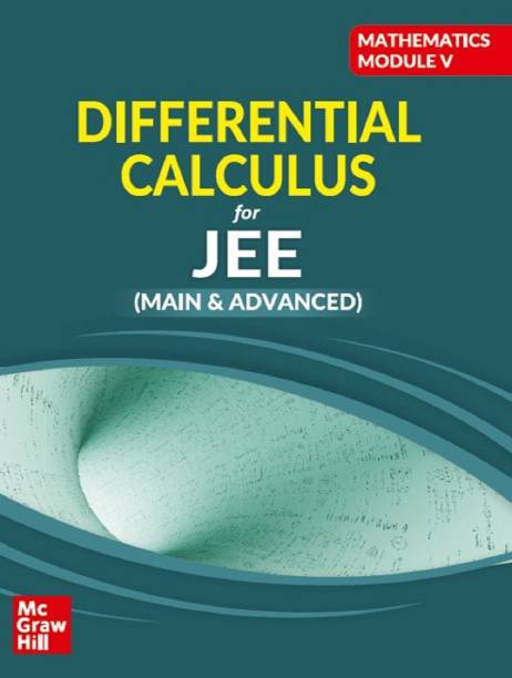 Differential Calculus: Mathematics Module for JEE Main and Advanced
