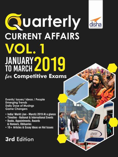 Quarterly Current Affairs Vol. 1 - January to March 2019 for Competitive Exams