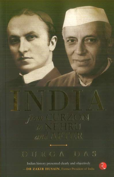India - From Curzon to Nehru and after