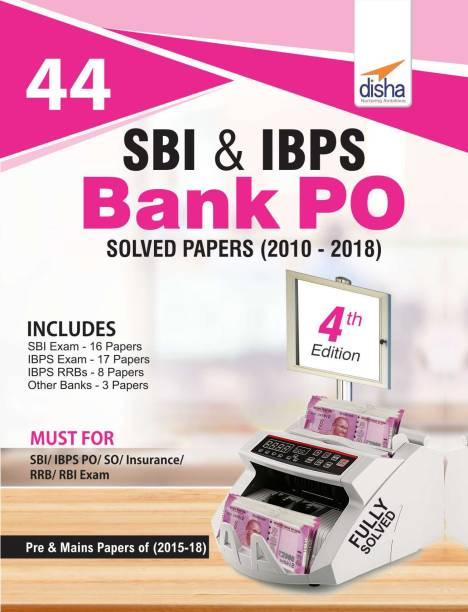 44 Sbi & Ibps Bank Po Solved Papers (2010-2018)