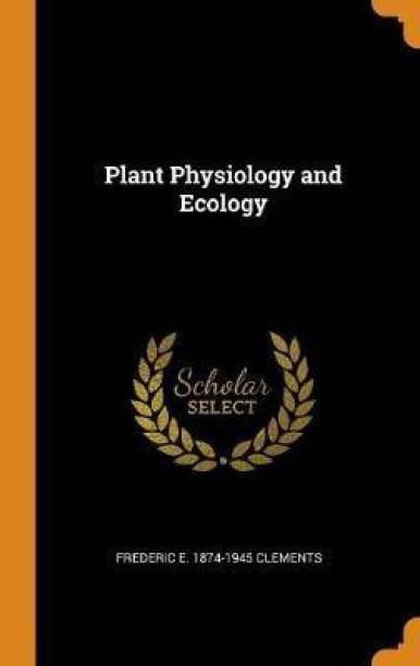 Plant Physiology and Ecology