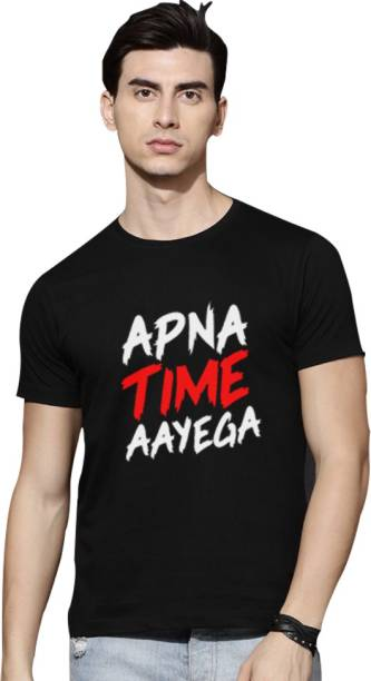dc0af24f526c0 Apna Time Aayega T Shirts - Buy Apna Time Aayega T Shirts online at ...