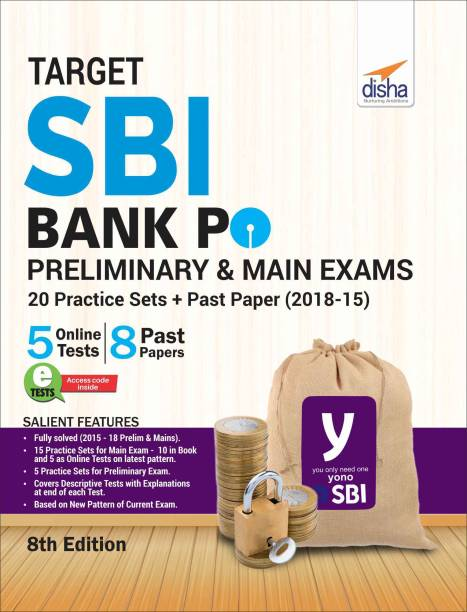 Target SBI Bank PO Preliminary & Main Exam - 20 Practice Sets + Past Papers (2018-15) - English 8th Edition