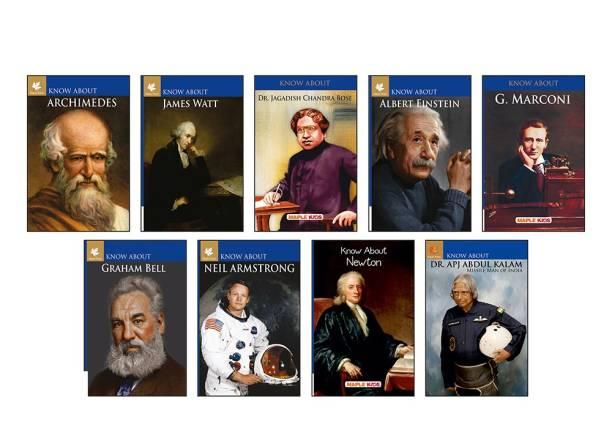 Archimedes, James Watt, Dr. Jagdish Chandra Bose, Albert Einstein, G.Marconi, Graham Bell, Neil Armstrong, Newton and Dr. APJ Abdul Kalam.
