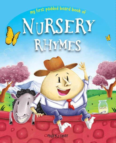 My First Padded Board Book of Nursery Rhymes