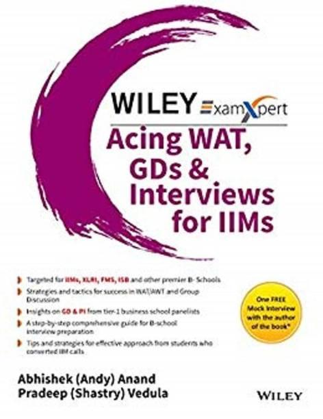 Acing WAT, GDs & Interviews for IIMs