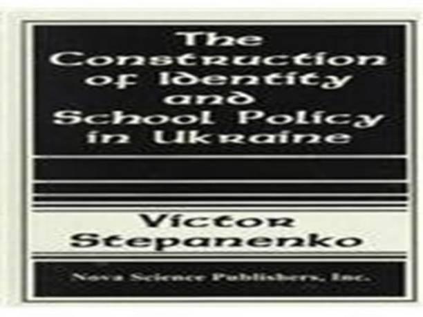 Construction of Identity & School Policy in Ukraine