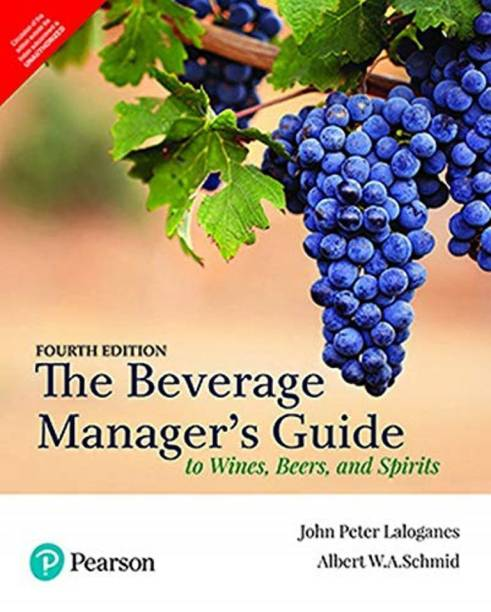 The Beverage Manager's Guide to Wines, Beers, and Spirits, 4th Edition