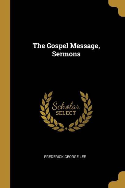 The Gospel Message, Sermons